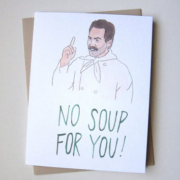 AVERY CAMPBELL NO SOUP FOR YOU! NAZI CARD