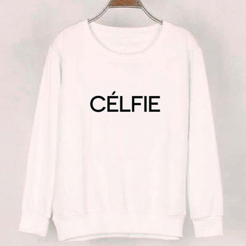 celfie sweater White Sweatshirt Crewneck Men or Women for Unisex Size with variant colour