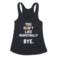 You Don't Like Basketball?