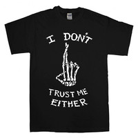 I Don't Trust Me Either - Luke Hemmings T-shirt unisex adults