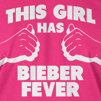Justin Bieber T-Shirt This Girl Has Bieber Fever T-Shirt Ladies Youth Kids Womens Bieber Screen Printed Tee Pop Music Cool