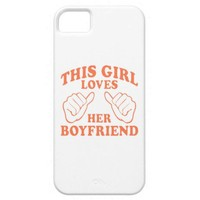 This Girl Loves Her Boyfriend iPhone 5 Cases