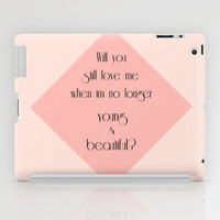 Young & Beautiful (Lana Del Rey lyrics) iPad Case by daniellebourland