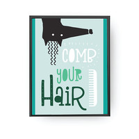 Comb Your Hair, Kids Reminder, Children Learning, Nursery Poster, Bathroom Decor, Boy Room Decor, Typography Poster, Kids Print, Green Print