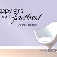 Happy girls are the prettiest Wall Decal - Vinyl Quote Audrey Hepburn