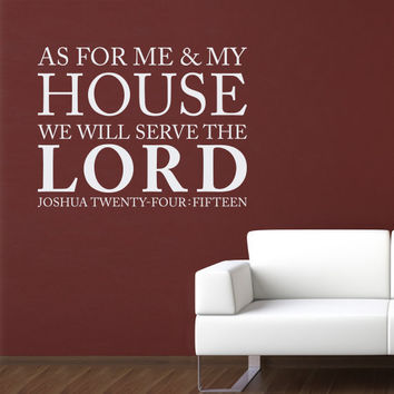 As for Me and My House Wall Decal Version 2
