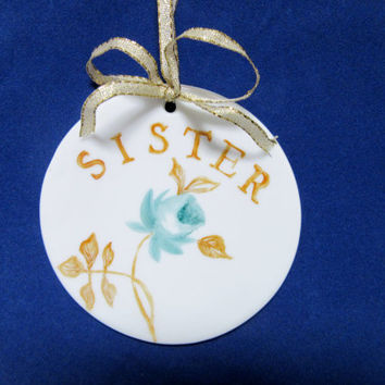 Handmade Ornament Gift Tag Sister Gift Round Flat Porcelain Ceramic Pottery