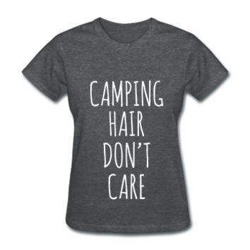 Camping Hair Don't Care, Women's T-Shirt