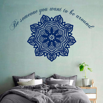 Wall Decals Buddha Quote Be Someone You Want To Be Around Mandala Flower Yoga Home Vinyl Decal Sticker Kids Nursery Baby Room Decor kk413