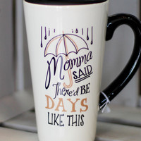 Momma Said Ceramic Travel Mug {14 oz}