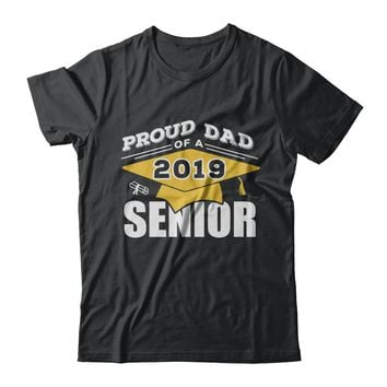 Class Of 2019 Proud Dad Of A 2019 Senior