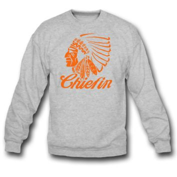chiefin sweatshirt