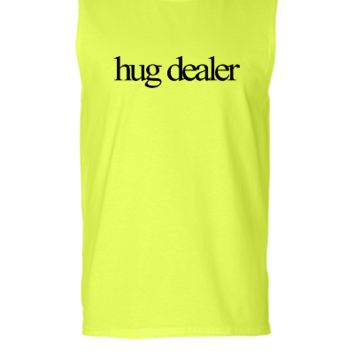 Hug Dealer - Sleeveless T-shirt