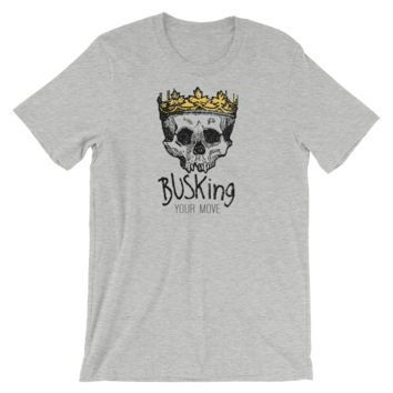BUSKing - It's Your Move! Tee
