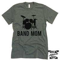 Band Mom Tee. Mom t shirts. Unisex Tee. Gift. Mother's Day Gift. Music Tee. Music T shirt.