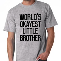 Awesome World's Okayest Little BROTHER T Shirt Trending Design Brother Shirt Gift For Big Or Little Brother Christmas T Shirt 20 Colors