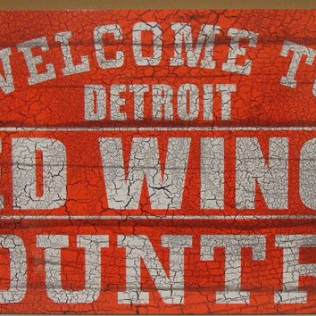 """DETROIT RED WINGS WELCOME TO RED WINGS COUNTRY WOOD SIGN 13""""X24'' NEW WINCRAFT"""