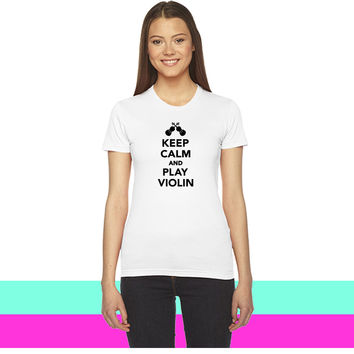 Keep calm and play violin women T-shirt