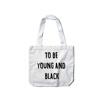 To Be Young And Black Bag