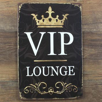 VIP Lounge Metal Sign Vintage Home Decor 20*30 cm Shabby Chic Tin Signs For Cafe Bar Pub Decoration