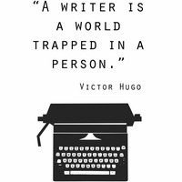 Digital download, Quote print, Writer gift, inspiration, writer is a world trapped in a person, typewriter, Victor Hugo typography word art