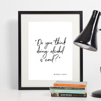 The Office Quotes, The Office Print, Alcohol Print, TV Show Quotes, Funny Wall Art, Funny Quotes, Printable Quotes