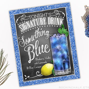Signature Cocktail Drink Sign for Wedding,Engagement, Bridal Shower, Rehearsal | UNFRAMED ChalkStyle Sign | Something Blue Lemonade