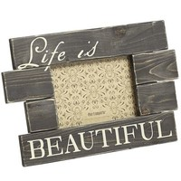 Life Is Beautiful Frame - 5x7