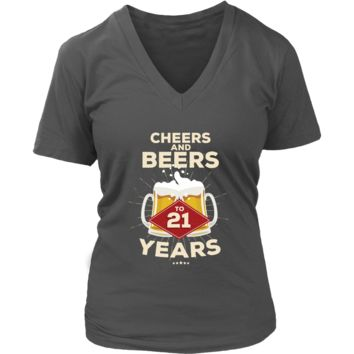 Women's 21st Birthday V-Neck T-Shirt Gift - Cheers and Beers to 21 Years