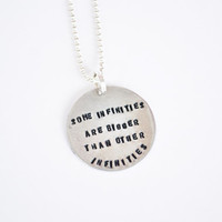 "TFIOS Necklace - ""Some infinities are bigger than other infinities."""