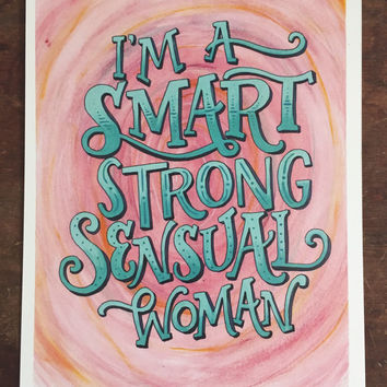 I'm a Smart, Strong, Sensual Woman - Hand Lettered Tina Belcher Quote, Bob's Burgers, Home Decor