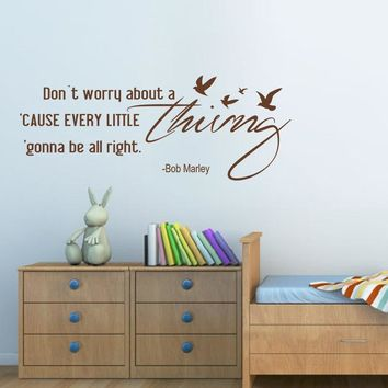 "Dont Worry About a Thing - Bob Marley Song Lyrics Quote wall stickers home decor for Housewares Vinyl Wall Decal 22"" x8"""