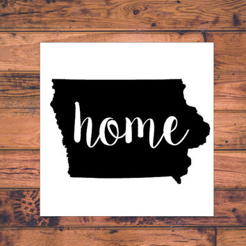 Iowa Home Decal | Iowa State Decal | Homestate Decals | Love Sticker | Love Decal  | Car Decal | Car Stickers | Bumper | 107