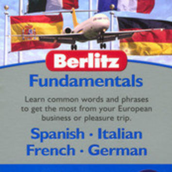 Berlitz Fundamentals (Learn Spanish, Italian, French, German)