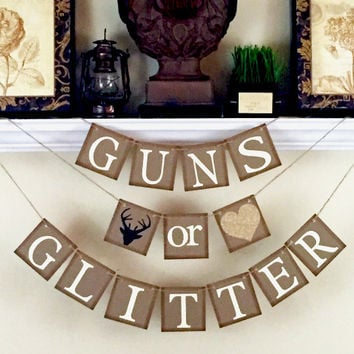 Guns or Glitter Gender Reveal banner, Baby Shower Decorations, Black and Glitter Gold Heart