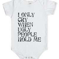 I only cry-Unisex White Baby Onesuit 00