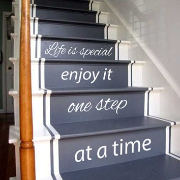 Wall Decals Quote Life Is Special Enjoy It One Step At A Time Staircase Stairway Stairs Art Vinyl Decal Sticker Interior Design Decor KG739
