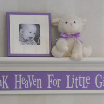 "Thank Heaven For Little Girls - Baby Girl Nursery Decor 30"" Linen White Wall Shelf Painted Sign Purple Lilac"