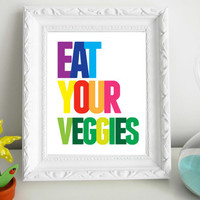 Eat Your Veggies Print 8 x 10