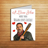The Walking Dead card Negan Loves Lucille Valentines Day Card Printable Funny Anniversary card Birthday gift Friendship Greetings Card