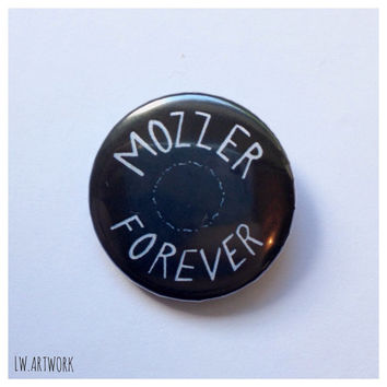 Mozzer Forever 25mm Badge Button