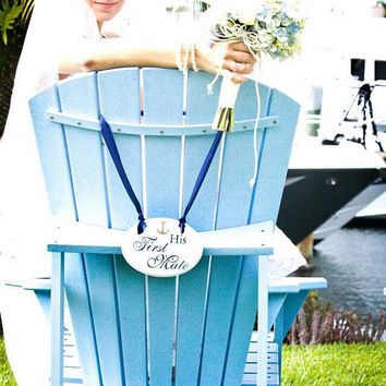 "Nautical Wedding Signs w/Anchor as seen on ""FOUR WEDDINGS"" Her Captain & His First Mate"
