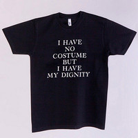 American Apparel - Screen Printed Tee - No Costume Still Dignity