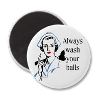 Retro Nurse Always Wash Your Balls Fridge Magnet from Zazzle.com