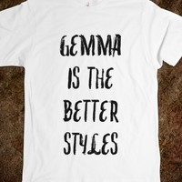 GEMMA IS THE BEST STYLES
