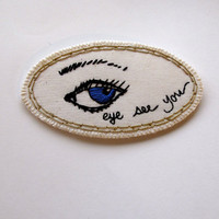 Embroidered eye brooch Halloween quirky jewelry