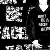 Don't be a Facer Hater