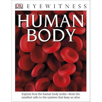 Human Body: Library Edition (DK Eyewitness Books)