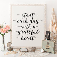 """PRINTABLE ART """"Start Each Day With A Grateful Heart"""" Print Home Office Sign Wall Art Gallery Wall Decor Printable Quote Motivational Print"""