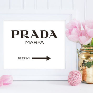 Printable Poster - Prada Marfa Sign - Instant Digital Download - wall art decor - printable sign - bedroom decor - fashion decor art